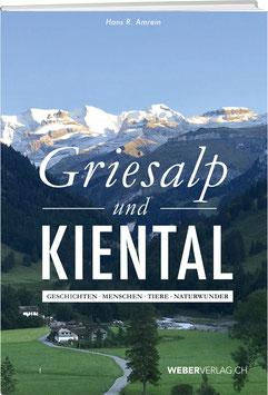 Hans R. Amrein: Griesalp und Kiental