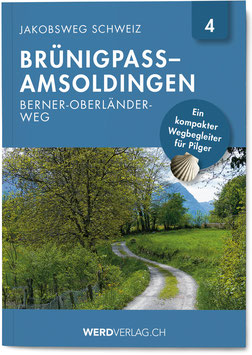 Nr. 4: Jakobsweg Schweiz Brünigpass–Amsoldingen