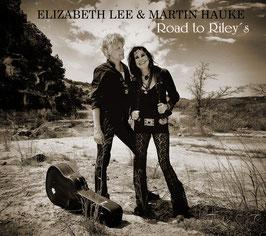 Elizabeth Lee & Martin Hauke | ROAD TO RILEY'S (CD)