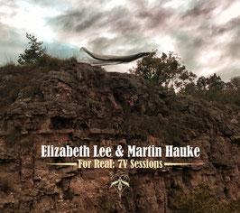 Elizabeth Lee & Martin Hauke | FOR REAL: 7V Sessions (CD)