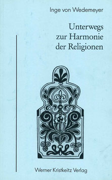 Unterwegs zur Harmonie der Religionen