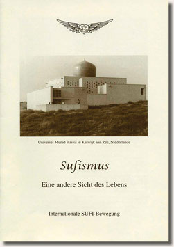 Sufismus - Eine andere Sicht des Lebens