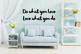 FRASE MADERA DO WHAT YOU LOVE, LOVE WHAT YOU DO