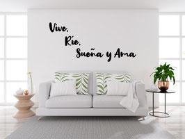 FRASE MADERA VIVE, RÍE, SUEÑA Y AMA