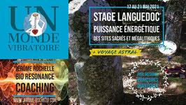 Stage Languedoc - Puissance vibratoire des lieux sacrés et mégalithiques - Du 06 au 10 Septembre 2021 - Prix total 475 euros - Acompte de réservation 200 euros