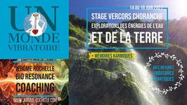 Stage Choranche Vercors - Exploration des  énergies de l'eau et de la terre - Du 14 au 18 Juin 2021 - Prix total 495 euros - Acompte de réservation 250 euros