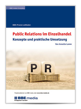 BBE-Praxisleitfaden: Public Relations im Einzelhandel
