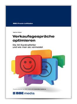 BBE-Praxisleitfaden: Verkaufsgespräche optimieren (Band 1)