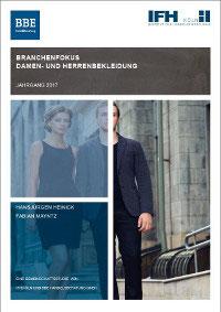 IFH-Branchenfokus: Damen- und Herrenbekleidung 2017