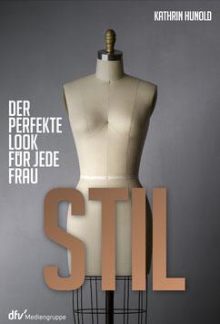 STIL - Der perfekte Look für jede Frau (2016)