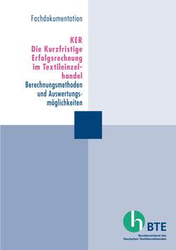 KER Die Kurzfristige Erfolgsrechnung im Textileinzelhandel (2011) - PRINT