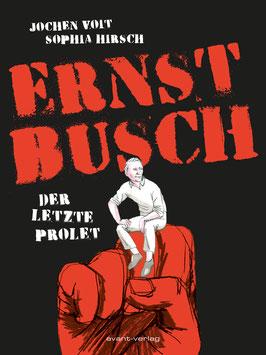 Ernst Busch - Der letzte Prolet