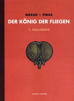 Der König der Fliegen Bd. 1