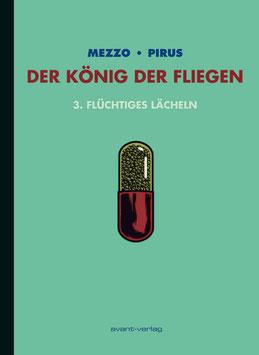 Der König der Fliegen Bd. 3