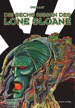 Die sechs Reisen des Lone Sloane
