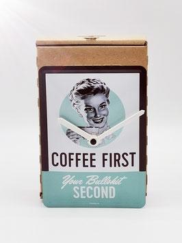 coffe first your bullshit second blechpostkartenuhr tm 144x101mm in umweltkartonage...!