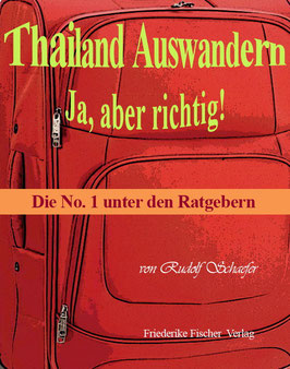 E-Book zum Download: Thailand Auswandern. Ja, aber richtig!