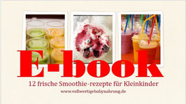 Ebook: 12 frische Smoothie-rezepte für Kleinkinder