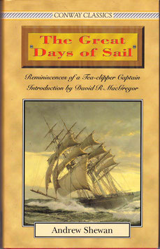 The Great Days of Sail by Andrew Shewan