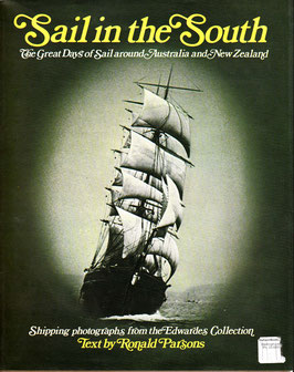Sail in the South photos from Edwardes collection text by R Parsons