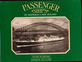 Passenger Ships of Australia and New Zealand by Peter Plowman Vol. II 1913 - 1980