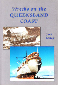 Wrecks on the Queensland Coast by Jack Loney