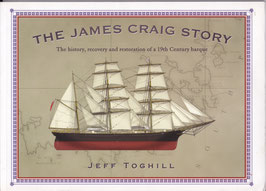 The James Craig Story by Jeff Toghill