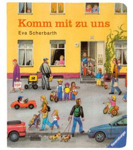 Komm mit zu uns von Eva Scherbarth