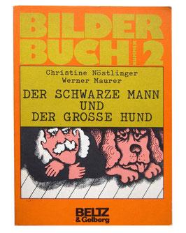 Bilderbuch No° 2 Der Schwarze Mann und der große Hund von Nöstlinger und Maurer