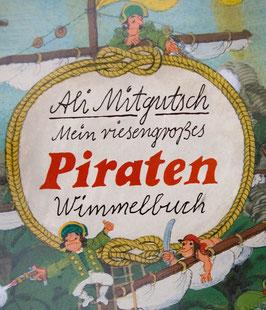 Mein Riesengroßes Piraten Wimmelbuch von Ali Mitgutsch