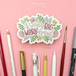 "Sticker ""Dream Big"""