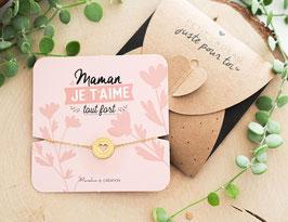 Bracelet Maman Je t'aime Tout Fort MANAHIA