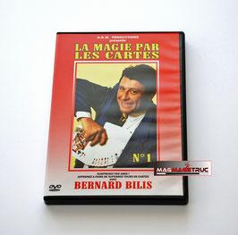 La magie par les Cartes N°1 Bernard BILIS