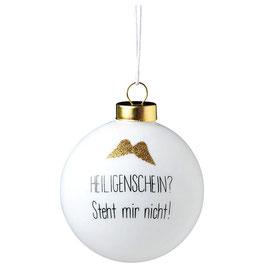 """Weihnachtskugel Christbaumkugel Räder """"Heiligenschein steht mir nicht"""" 8 cm"""