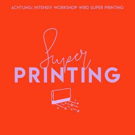 Gutschein Super Printing Workshop