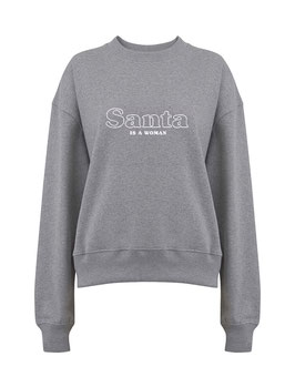 "Sweater grau ""Santa is a woman"""
