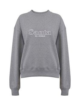 """Sweater grau """"Santa is a women"""""""
