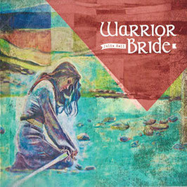 Buy 'WARRIOR BRIDE' album on CD