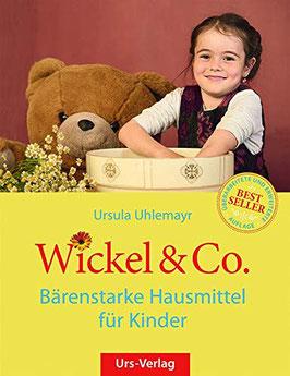 Wickel & Co.: Bärenstarke Hausmittel für Kinder