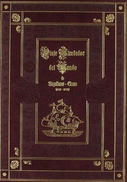 Primer Viaje Alrededor del Mundo (1519 - 1522) de Magallanes - Elcano.