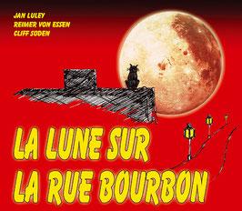 CD LA LUNE SUR LA RUE BOURBON