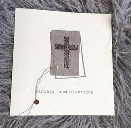 Kreuz; stille anteilnahme, sincera condolientscha