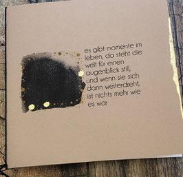 Trauerkarte Taupe es gibt Momente im Leben