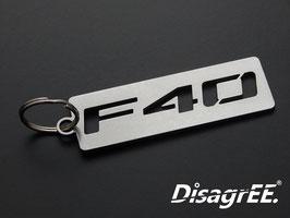 """Schlüsselanhänger """"F40"""" - GLATT"""