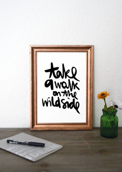 "Kunstdruck ""take a walk on the wild side"""