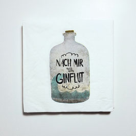 """Papier-Servietten """"nach mir die Ginflut"""""""