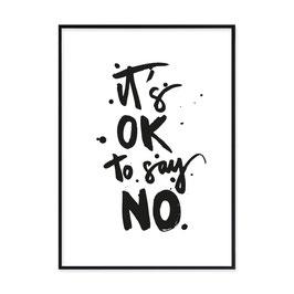"Kunstdruck ""it's okay to say no"""