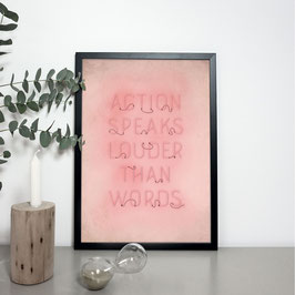"Kunstdruck ""Action speaks louder than words"""