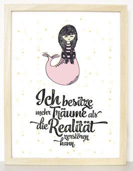 """Kunstdruck """"Ich besitze mehr Träume als die Realität zerstören kann"""" - Meerjungfrau"""