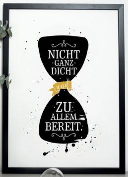 """Kunstdruck """"Nicht ganz dicht und zu allem bereit"""""""